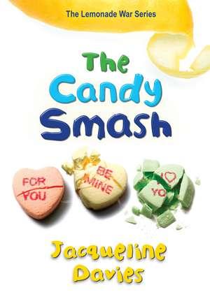 The Candy Smash de Jacqueline Davies