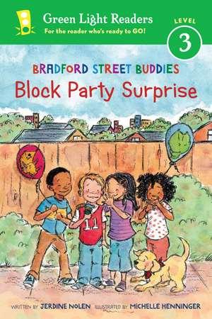 Bradford Street Buddies: Block Party Surprise de Jerdine Nolen