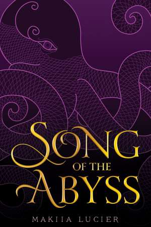 Song of the Abyss de Makiia Lucier