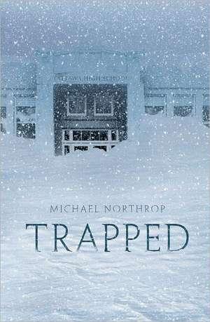Trapped de Michael Northrop