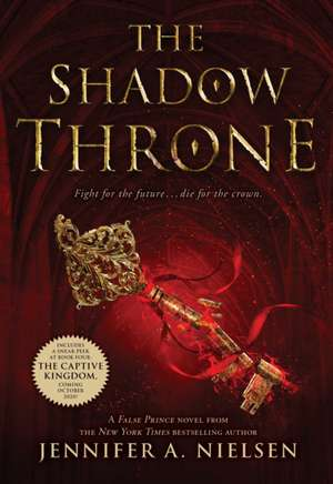 The Shadow Throne de Jennifer A. Nielsen