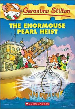 The Enormouse Pearl Heist de Geronimo Stilton