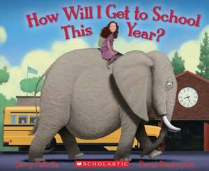 How Will I Get to School This Year? de Jerry Pallotta