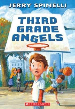 Third Grade Angels de Jerry Spinelli