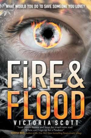 Fire & Flood de Victoria Scott