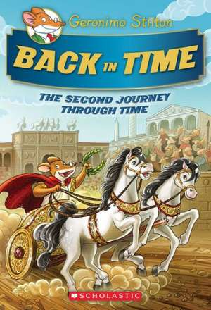 Back in Time:  The Second Journey Through Time de Geronimo Stilton