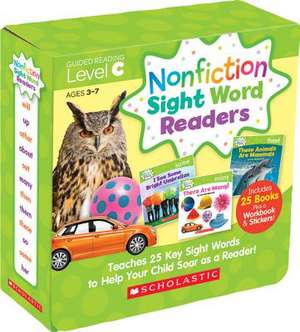 Nonfiction Sight Word Readers Parent Pack Level C:  Teaches 25 Key Sight Words to Help Your Child Soar as a Reader! de Liza Charlesworth