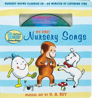 Curious Baby My First Nursery Songs (Curious George Book & CD)