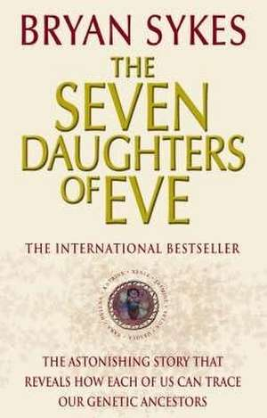 The Seven Daughters Of Eve imagine