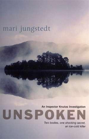Unspoken de Mari Jungstedt