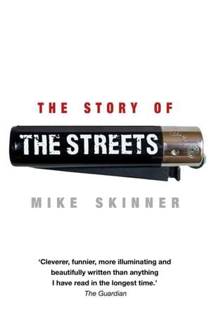 The Story of The Streets de Mike Skinner