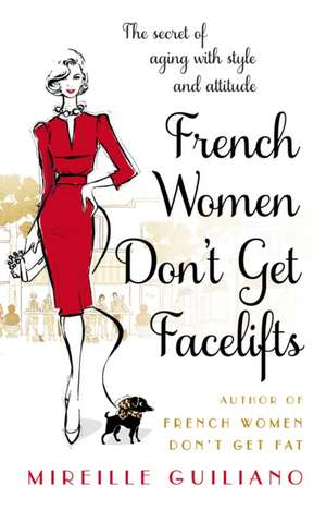 French Women Don't Get Facelifts imagine