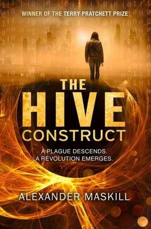 Maskill, A: The Hive Construct de Alexander Maskill