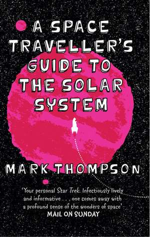 A Space Traveller's Guide To The Solar System imagine