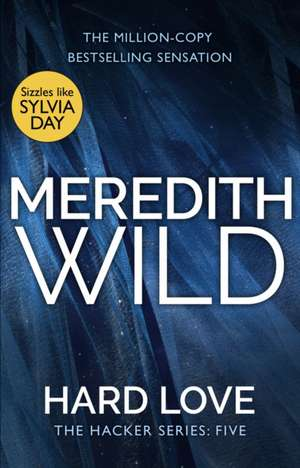 Hard Love de Meredith Wild