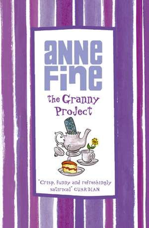 The Granny Project de Anne Fine