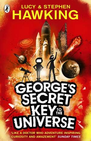 George's Secret Key to the Universe de Lucy Hawking