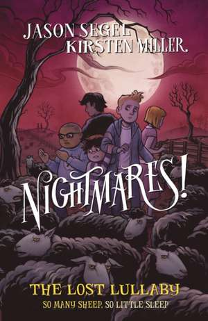 Nightmares! The Lost Lullaby de Jason Segel
