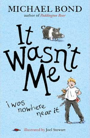 It Wasn't Me! de Michael Bond