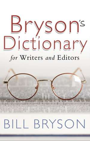Bryson's Dictionary: for Writers and Editors imagine