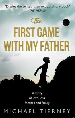 The First Game with My Father:  The Wittiest Writings of Clement Freud de Michael Tierney