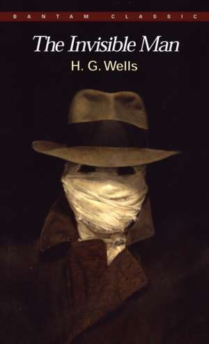 The Invisible Man:  A Grotesque Romance de H. G. Wells