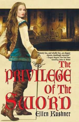 The Privilege of the Sword de Ellen Kushner