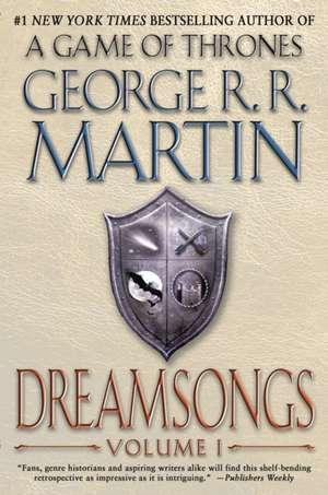 Dreamsongs, Volume I:  Plato Versus Aristotle, and the Struggle for the Soul of Western Civilization de George R. R. Martin