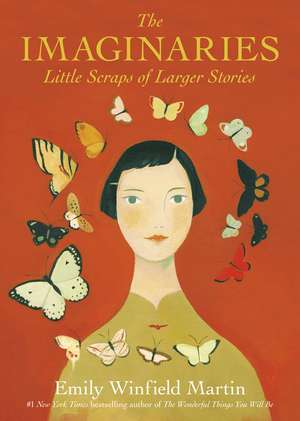 The Imaginaries de Emily Winfield Martin