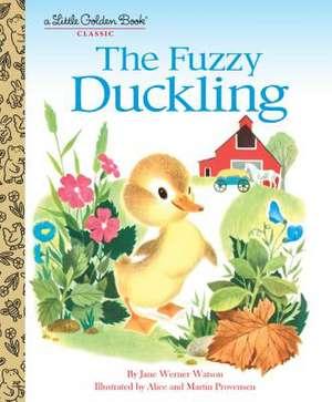 The Fuzzy Duckling de Jane Werner Watson