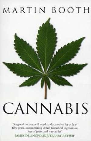 Cannabis: A History