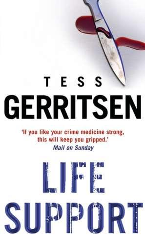 Life Support de Tess Gerritsen