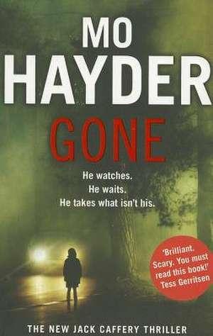 Gone de Mo Hayder