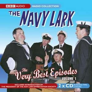 The Navy Lark: The Very Best Episodes Volume 1 de George Evans
