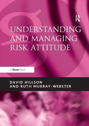 Understanding and Managing Risk Attitude de David Hillson