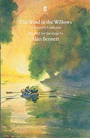 The Wind in the Willows de Alan Bennett