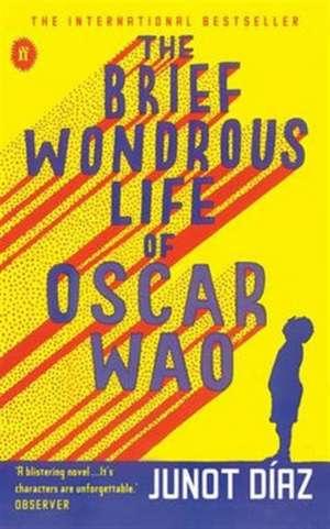 The Brief Wondrous Life of Oscar Wao de Junot Diaz