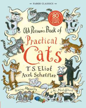 Old Possum's Book of Practical Cats de Thomas Stearns Eliot