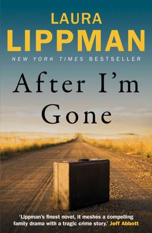 After I'm Gone de Laura Lippman