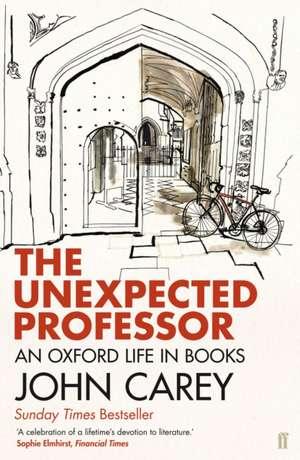 The Unexpected Professor de John Carey