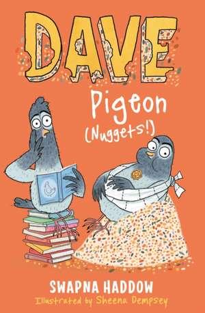 Dave Pigeon (Nuggets!) de Swapna Haddow