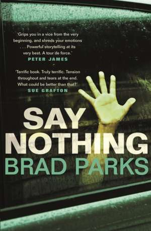 Say Nothing de Brad Parks
