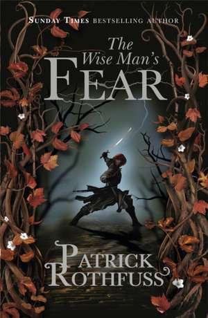 The Wise Man's Fear de Patrick Rothfuss