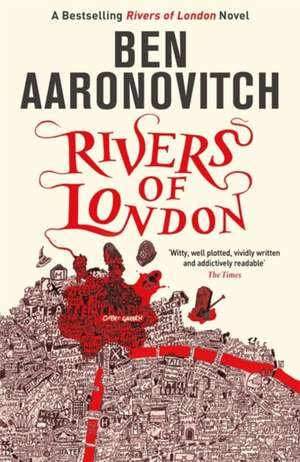Rivers of London (1) de Ben Aaronovitch