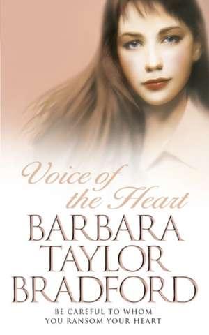 Voice of the Heart de Barbara Taylor Bradford