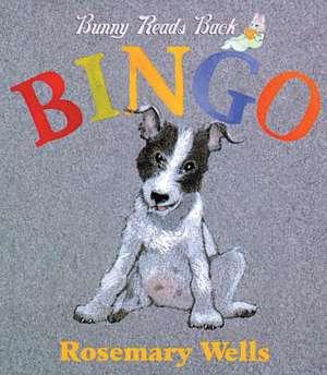 Bingo! de Rosemary Wells