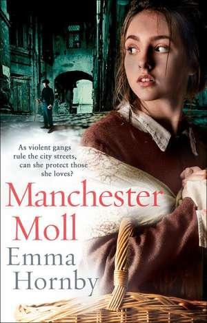 Manchester Moll de Emma Hornby