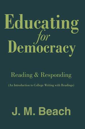 Educating for Democracy de J. M. Beach