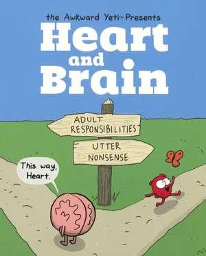 Heart and Brain:  An Awkward Yeti Collection de The Awkward Yeti