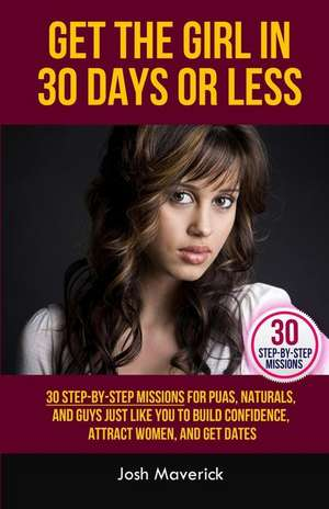Get the Girl in 30 Days or Less